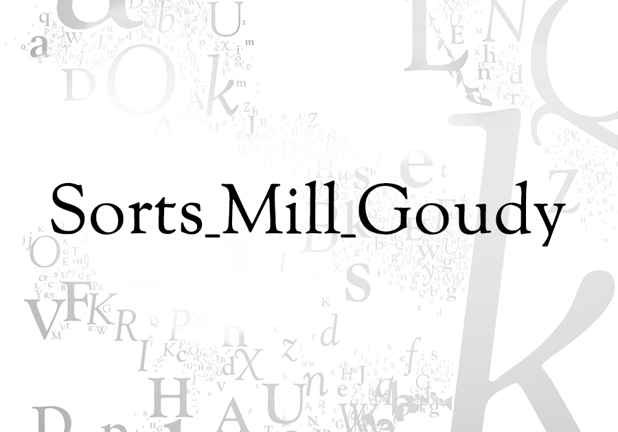 Sorts_Mill_Goudy