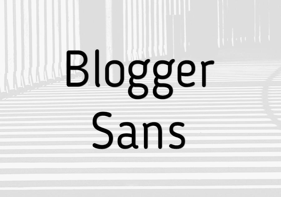 Blogger-Sans
